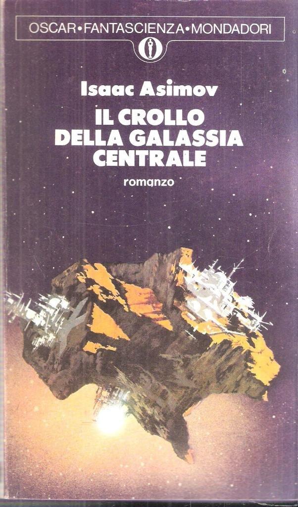 recensione - Isaac Asimov - Il crollo della Galassia centrale