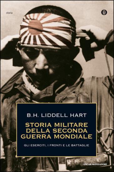 recensione - Basil Henry Liddell Hart - Storia militare della seconda guerra mondiale