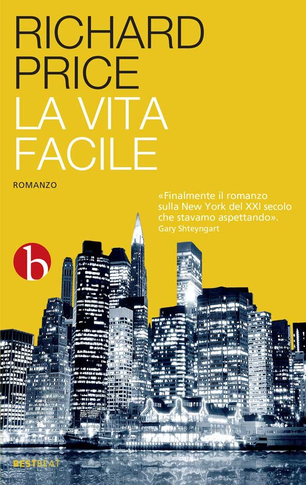 recensione - richard price - la vita facile