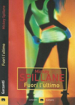 recensione - Mickey Spillane - Fuori l'ultimo