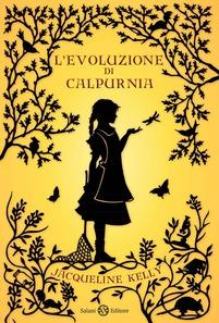 Jacqueline Kelly - L'evoluzione di Calpurnia - recensione