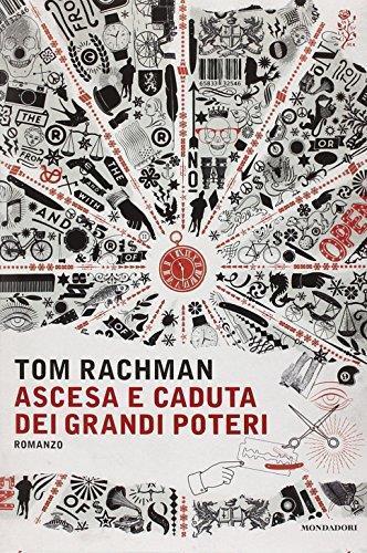 recensione - tom rachman - ascesa e caduta dei grandi poteri