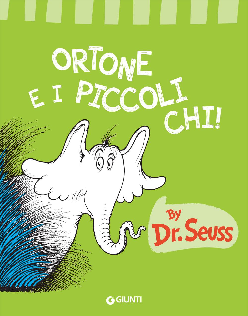 recensione - dr. seuss - ortone e i piccoli chi