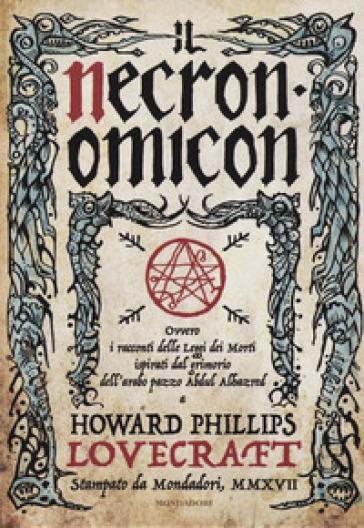 recensione - h.p.lovecraft - necronomicon - mondadori
